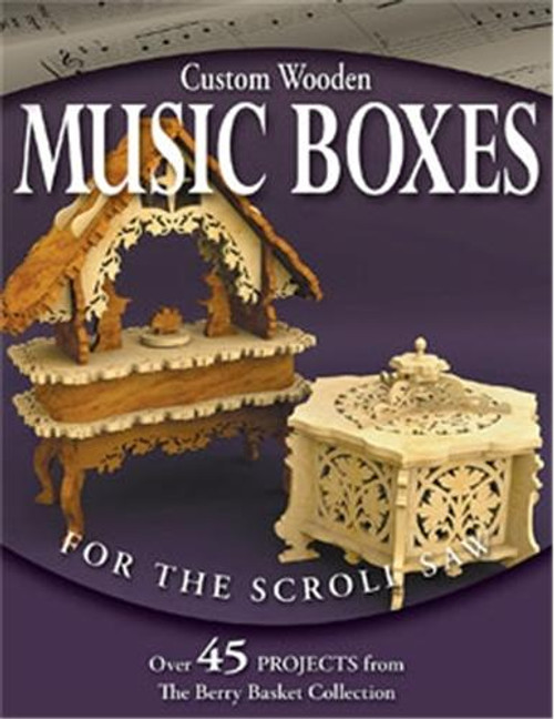 Fox Chapel Publishing Custom Wooden Music Boxes