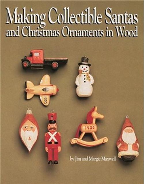 Fox Chapel Publishing Making Collectible Santas and Christmas Ornaments