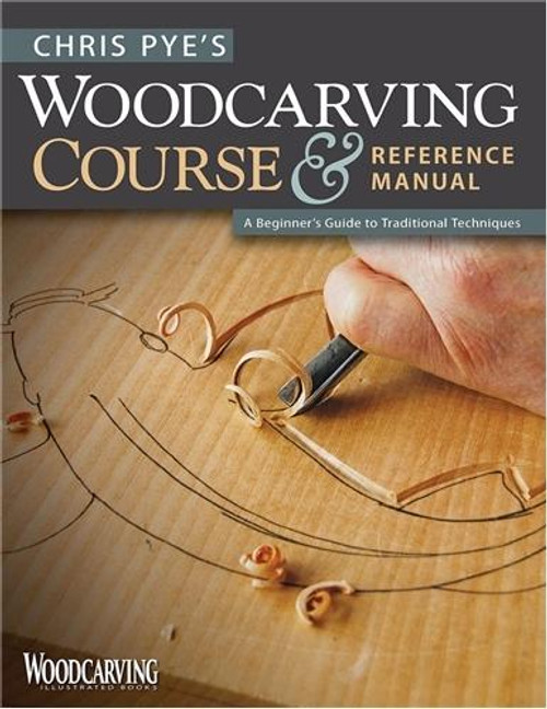 Fox Chapel Publishing Chris Pyes Woodcarving Course