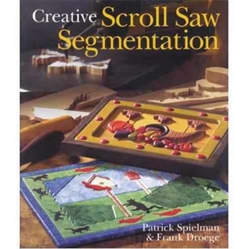Sterling Publishing Creative Scroll Saw Segmentation