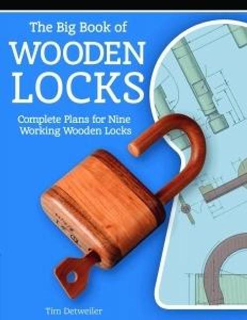 Linden Publishng The Big Book of Wooden Locks
