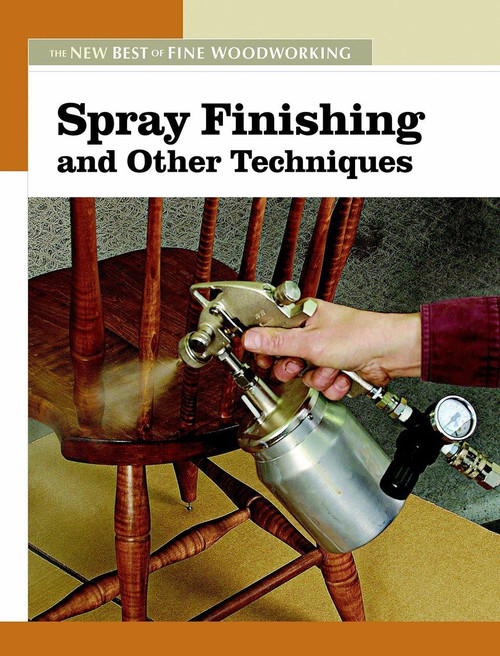 Fox Chapel Publishing Spray Finishing