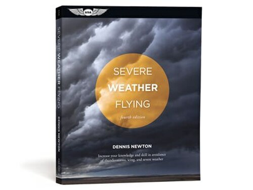 Aviation Supplies & Academics ASA-SWF-4 Severe Weather Flying Softcover Book