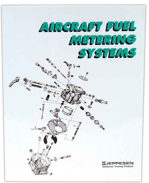 Jeppesen 10001377 Aircraft Fuel Metering Systems Paperback Book