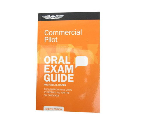 Aviation Supplies & Academics ASA-OEG-C8 Oral Exam Guide: Commercial
