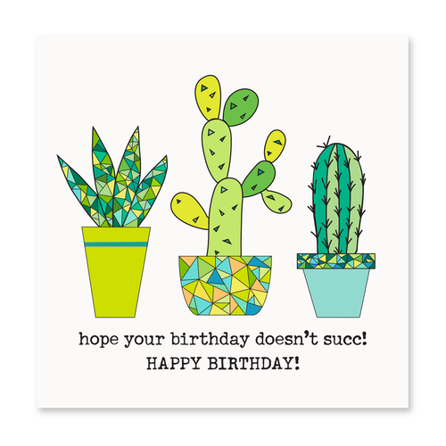 Hope Your Birthday Doesn't Succ!