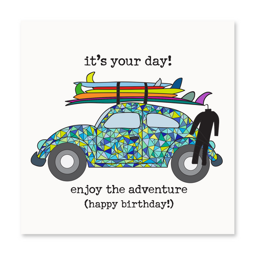 It''s Your Day! Enjoy the Adventure