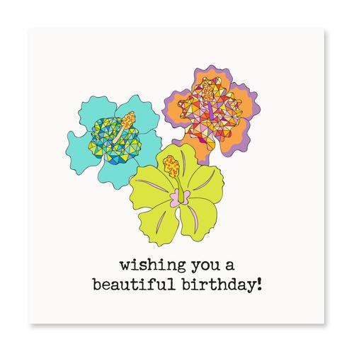 Wishing You a Beautiful Birthday!