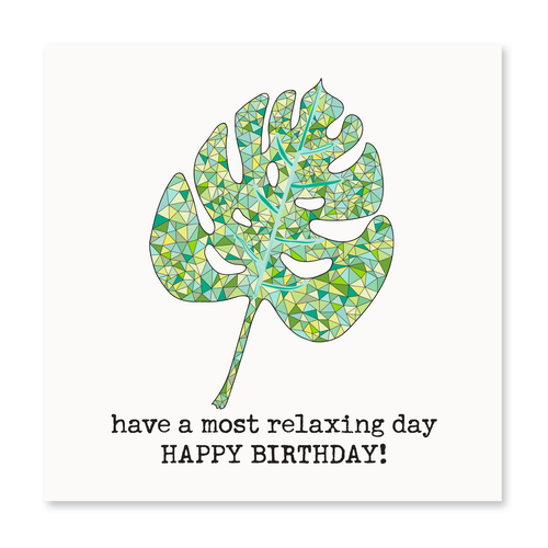 Have A Most Relaxing Day!