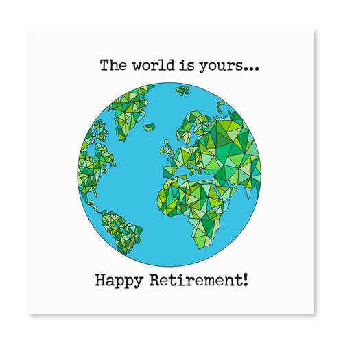 The World is Yours...Happy Retirement!