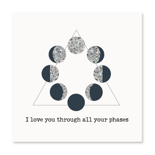 I Love You Through All Your Phases