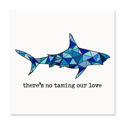 There's No Taming Our Love