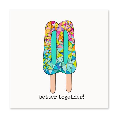 Better Together!
