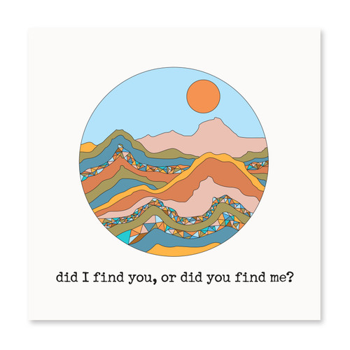 Did I Find You, or Did You Find Me?