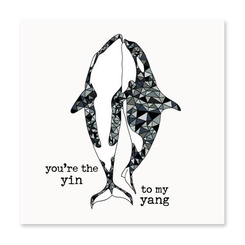 You're the Yin to My Yang