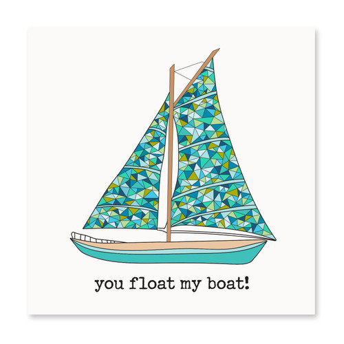 You Float My Boat!