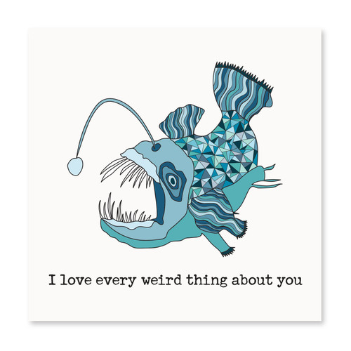 I Love Every Weird Thing About You