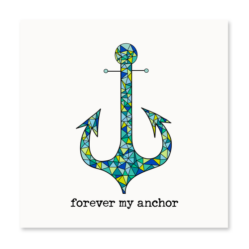 Forever My Anchor