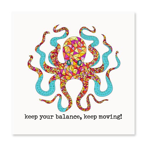 Keep Your Balance, Keep Moving!