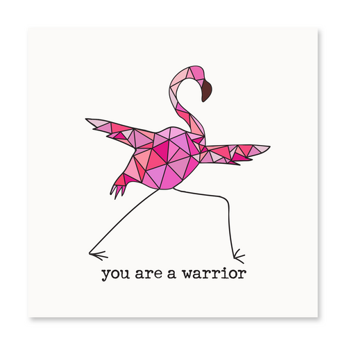 You Are A Warrior