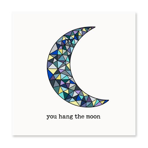 You Hang the Moon
