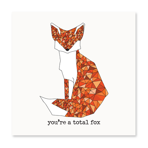You're A Total Fox