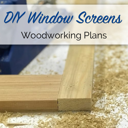 DIY Window Screen Plans