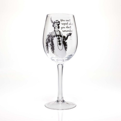 """""""You Can't Regret What You Don't Remember"""" Wine Glass by Lolita"""