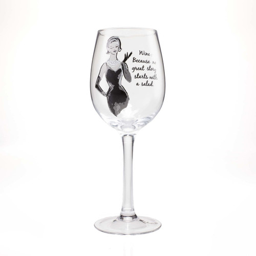 """""""Wine: Because No Great Story Starts With A Salad"""" Wine Glass by Lolita"""