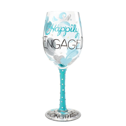 """""""Happily Engaged"""" Wine Glass by Lolita"""