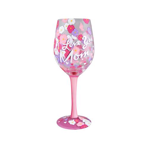 """I Love You Mom"" Wine Glass by Lolita"
