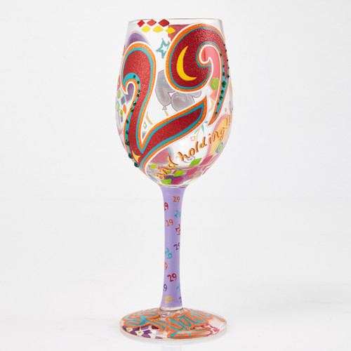 """""""29 And Holding"""" Wine Glass by Lolita"""