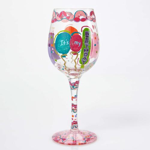 """""""It's My Birthday"""" Wine Glass by Lolita"""
