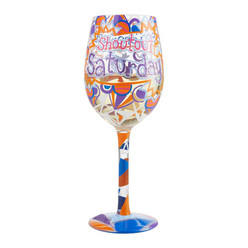 """Saturday Shoutout"" Wine Glass by Lolita"