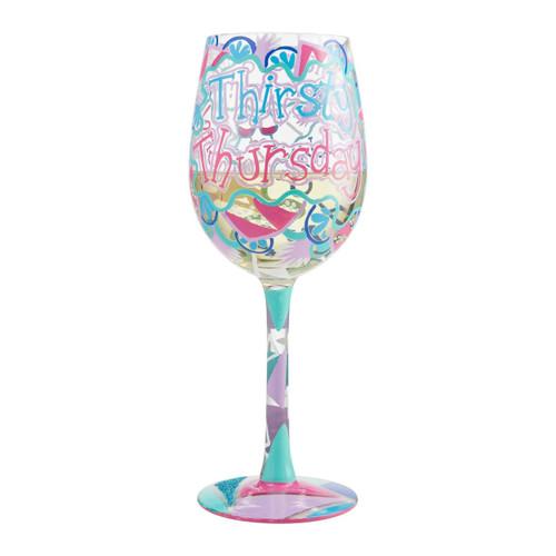"""Thirsty Thursday"" Wine Glass by Lolita"