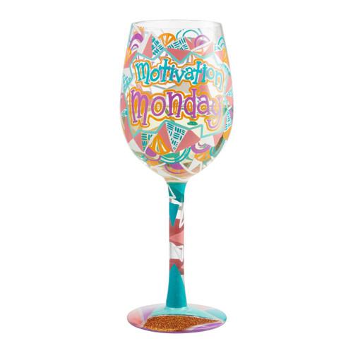 """Motivation Monday"" Wine Glass by Lolita"