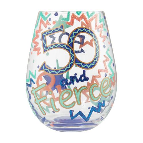 """50 and Fierce"" Stemless Wine Glass by Lolita"