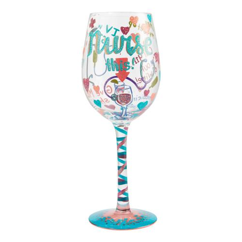 """Nurse This"" Wine Glass by Lolita"