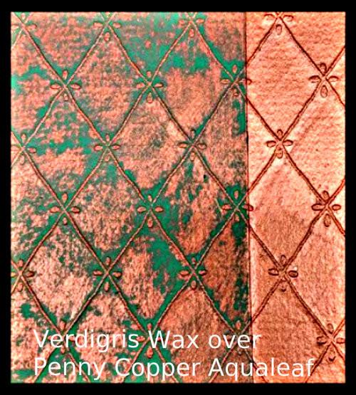 Verdigris Wax over Penny Copper Aqualeaf