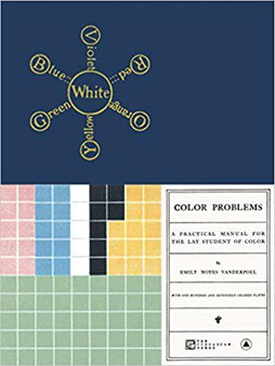 Color Problems: A Practical Manual for the Lay Student of Color
