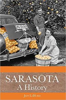 Sarasota: A History