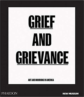 Grief and Grievance