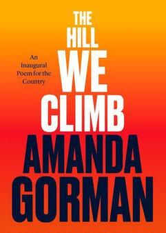 The Hill We Climb