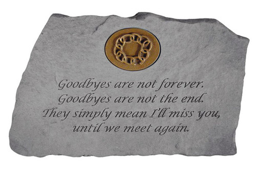 Goodbyes Are Not Forever Memorial Stone w/ Insert