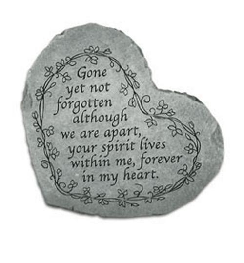 Gone Yet Not Forgotten...Memorial Stone