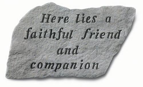 Here Lies A Faithful Friend...Memorial Stone