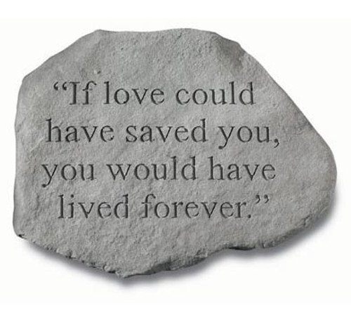 If Love Could Have Saved You Memorial Stone