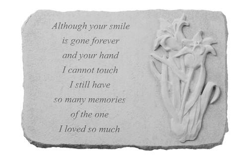 Although your smile...w/Iris Memorial Stone