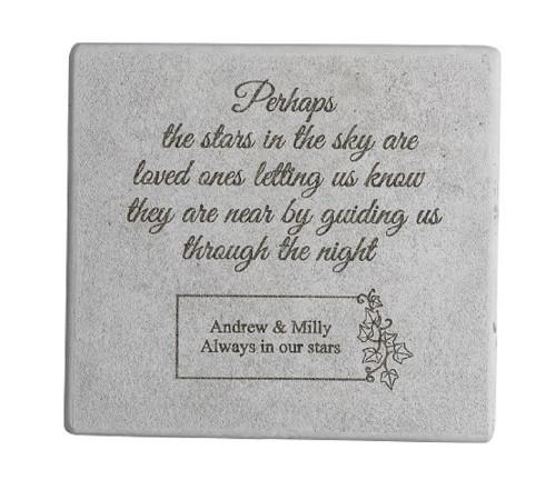 """""""Perhaps the Stars..."""" 11.5"""" Square Personalized Memorial Stone"""