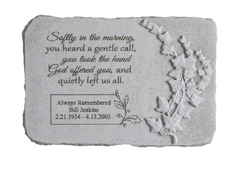 """Softly in the morning..."" 15"" x 10"" Rectangle Personalized Memorial Stone"
